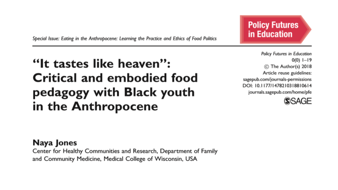 Snapshot of journal article: It Tastes Like Heaven: Critical and Embodied Food Pedagogy in the Anthropocene